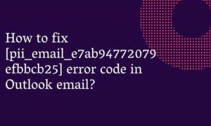 [pii_email_e7ab94772079efbbcb25]